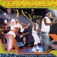 Thumb tchakabum%20 %20ao%20vivo 49c81e35 5788 425b bbc8 ecd43683bb14