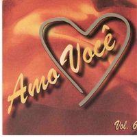 Amo Voc� - Cole��o Amo Voc� Vol. 06 2000