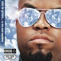 Thumb cee lo%20green...%20is%20the%20soul%20machine 656ffe66 2e53 4a6b abbf ccd43d84ea18