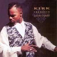 Thumb kirk franklin and the family e5ac1d29 c0d8 4b15 bae1 2ad7fed6b862