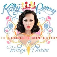 Thumb teenage%20dream%3a%20the%20complete%20confection 35b049c1 40fc 4f86 ab73 76d567993840